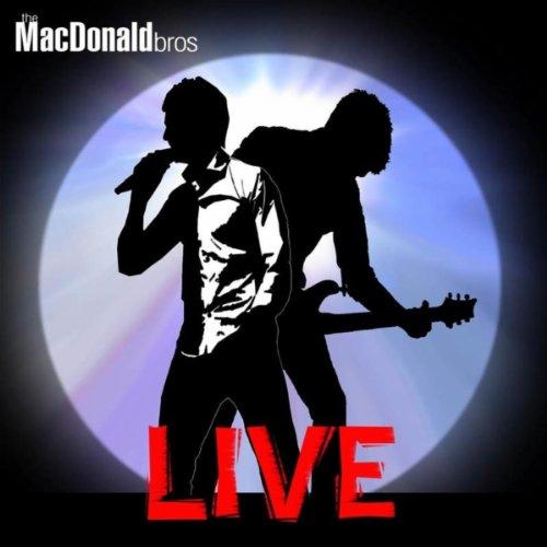 The MacDonald Bros Live