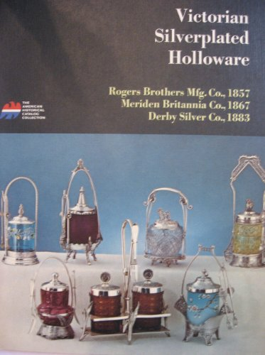 Victorian silverplated holloware;: Tea services, caster sets, ice water pitchers, card receivers, napkin rings, knife rests, toilet sets, goblets, ... (American historical catalog collection) American Water Goblet