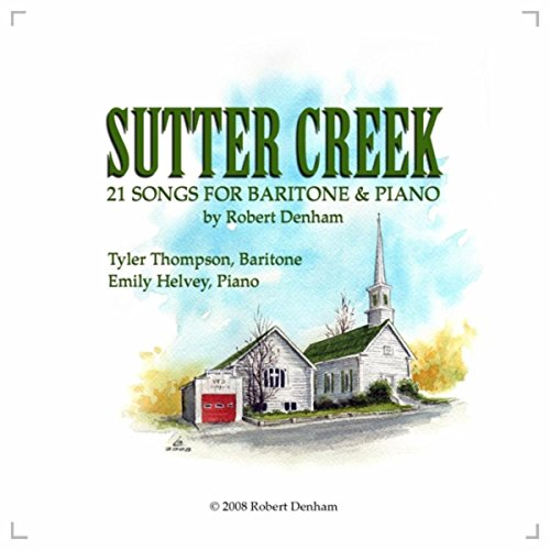 Sutter Creek: 21 Songs for Baritone and Piano (Hog Island Press)