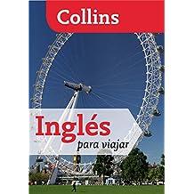Inglés para viajar (Para viajar) (Español - Inglés)