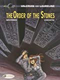 Valerian Vol. 20 - The Order of the Stones: 20 (Valerian and Laureline)