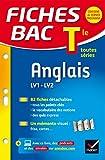 Fiches Bac Terminale: Anglais Lv1 Lv2 Terminale Toutes Series