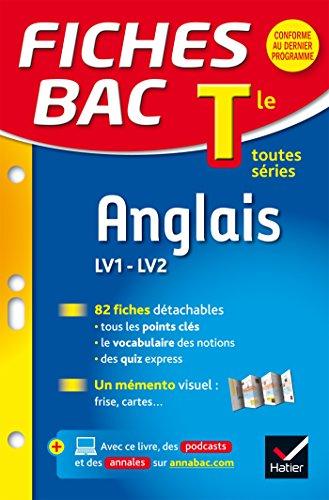 Fiches bac Anglais Tle (LV1 & LV2): fiches de rvision - Terminale toutes sries