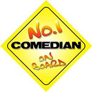 No.1 Comedian on Board Novelty Car Sign New Job / Promotion / Novelty Gift / Present