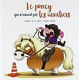 Le poney qui n'aimait pas les cavaliers / illustrations de Pauline Roland   Roland, Pauline (19..-....) - illustratrice. Illustrateur