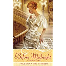 "Before Midnight: A Retelling of ""Cinderella"" (Once upon a Time) (English Edition)"