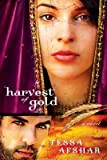 [( Harvest of Gold: (Book 2) (New) By Afshar, Tessa ( Author ) Paperback Jul - 2013)] Paperback
