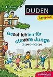 Leseprofi ─ Silbe für Silbe: Geschichten für clevere Jungs, 2. Klasse (DUDEN Leseprofi 2. Klasse)