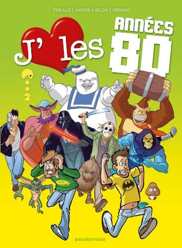 J'aime les années 80 - Tome 02: Who's bad ?