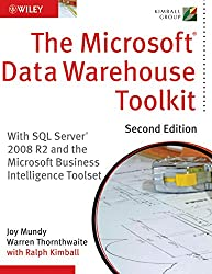 Microsoft Data Warehouse Toolkit: With Sql Server 2008 R2 And The Microsoft Business Intelligence Toolset