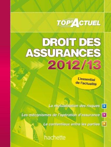 TOP'Actuel Droit des Assurances 2012-2013