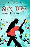 Sex Toys & Mucho Amor