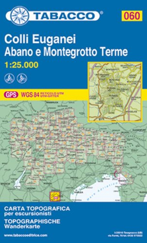 Colli Euganei 060 Abano e Montegrotto Terme GPS por Tabacco Casa Editrice