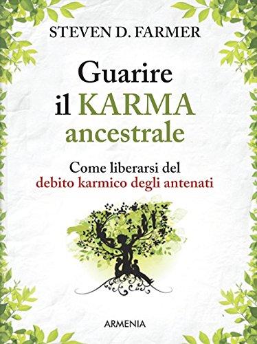 guarire-il-karma-ancestrale-come-liberarsi-del-debito-karmico-degli-antenati
