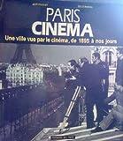 Nadea paris cinema une ville par le cinema de 1895 a nos jours