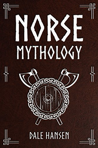 Norse Mythology: Tales of Norse Gods, Heroes, Beliefs, Rituals & the Viking Legacy. (English Edition)