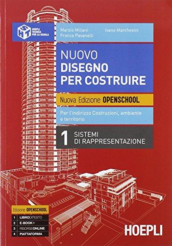 Nuovo disegno per costruire. Ediz. openschool. Per gli Ist. tecnici. Con e-book. Con espansione online: 1