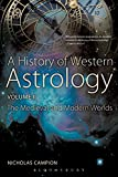 A History of Western Astrology Volume II: The Medieval and Modern Worlds: Volume 2