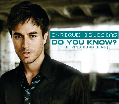 Do You Know? (The Ping Pong So...