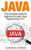 #9: Java: The Complete Guide for Beginners to Learn Java Programming FAST (java, java for beginners, java programming for beginners, java programming, java coding, java crash course, java workbook)