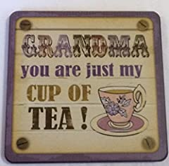Idea Regalo - Personalizzato Tazza di tè sottobicchieri nonna You Are Just My Cup Of Tea.