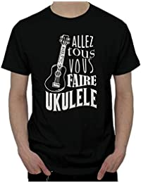 Tee Shirt Homme / Allez tous vous faire Ukulélé