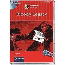Bloody Legacy: Compact Lernkrimi Hörbuch. Englisch - Niveau B2