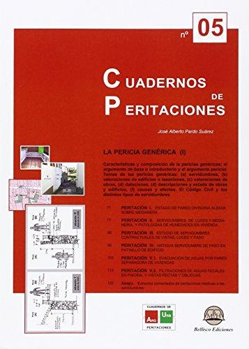 Cuadernos de peritaciones 5. La pericia genérica