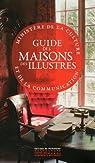 Guide des maisons des Illustres par Éditions du Patrimoine