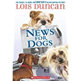 News For Dogs by Lois Duncan (2010-05-01)