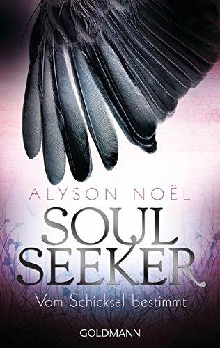 Buchseite und Rezensionen zu 'Vom Schicksal bestimmt: Soul Seeker 1 - Roman' von Alyson Noël