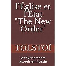 """l'Église et l'État  """"The New Order"""": les événements actuels en Russie"""
