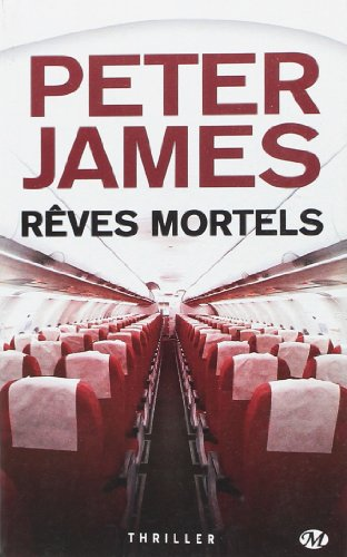 Peter James, Tome : Rêves mortels par Peter James