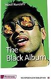 The Black Album (The Play): Textbook (Diesterwegs Neusprachliche Bibliothek - Englische Abteilung, Band 151)