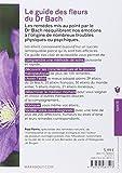 Image de Le guide des fleurs du Dr Bach: Le guide le plus pratique sur les élixirs floraux