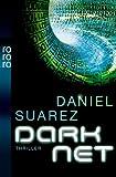 DARKNET von Daniel Suarez