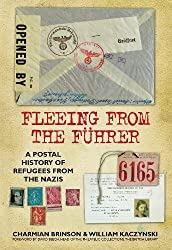 Fleeing from the Fuhrer: A Postal History of Refugees from the Nazis