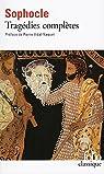 Tragédies : Oedipe roi - Oedipe à colone - Antigone - Philoctète - Électre - Ajax - Les trachiniennes par Sophocle