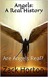 Angels: A Real History: Are Angels Real?