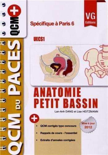 Anatomie petit bassin UECS 1 : Optimisé pour Paris 6 de Lan-Anh Dang (18 octobre 2012) Broché