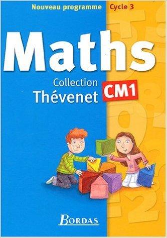 Manuel Thévenet 2004 : Mathématiques, CM1 de Annie Debailleul,Eric Lenoir,Gérard Trève ( 25 mars 2004 )