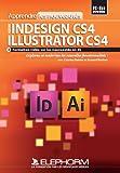 Apprendre Indesign et Illustrator CS4 - Les nouveautés...