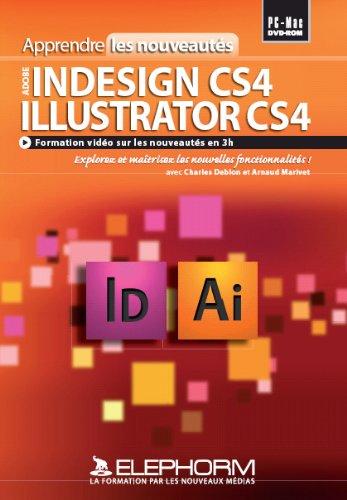 Apprendre les nouveautés Adobe Indesign CS4 Illustrator - Cs4-software Illustrator