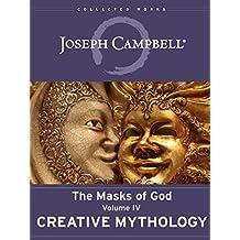 Amazon joseph campbell kindle store creative mythology the masks of god book 4 fandeluxe Image collections