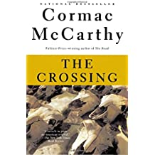 The Crossing: Border Trilogy (2) (Vintage International)