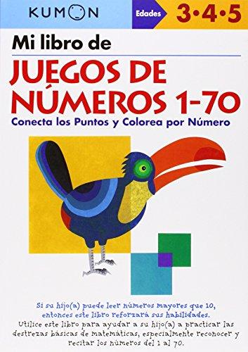 Mi Libro de Juegos de Numeros 1-70: Conecta los Puntos y Colorea Por Numero (Kumon Workbooks: Basic Skills)
