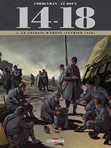 14-18 Tome 05. Le colosse d'ébène (février 1916)