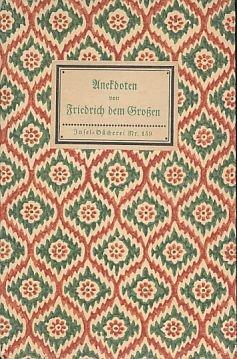 Andekdoten von Friedrich dem Großen.