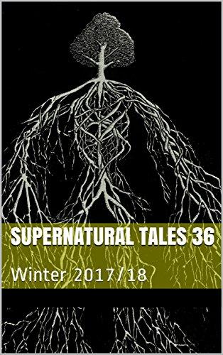 Supernatural Tales 36: Winter 2017/18
