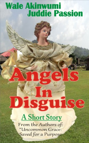 ANGELS IN DISGUISE (Uncommon Grace Series 1)